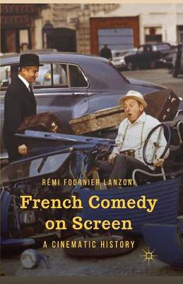 French Comedy on Screen: A Cinematic History (Paperback)