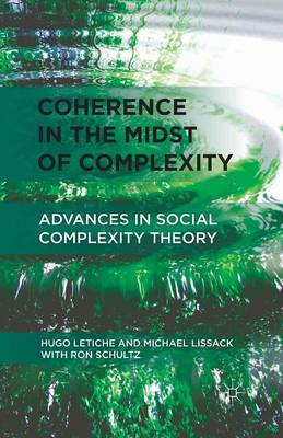 Coherence in the Midst of Complexity: Advances in Social Complexity Theory (Paperback)