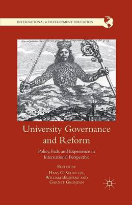 University Governance and Reform: Policy, Fads, and Experience in International Perspective - International and Development Education (Paperback)