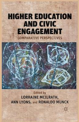 Higher Education and Civic Engagement: Comparative Perspectives (Paperback)