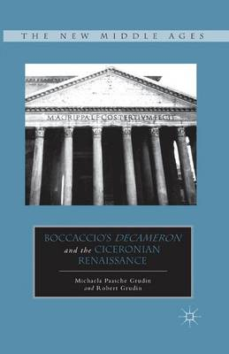 Boccaccio's Decameron and the Ciceronian Renaissance - The New Middle Ages (Paperback)