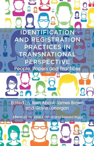 Identification and Registration Practices in Transnational Perspective: People, Papers and Practices - St Antony's Series (Paperback)