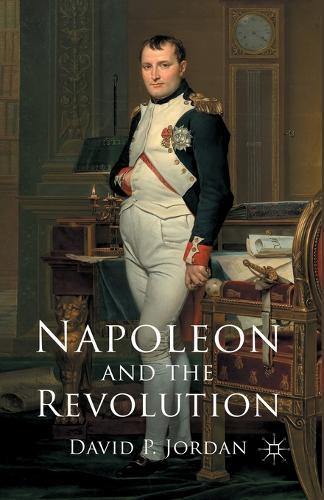 Napoleon and the Revolution (Paperback)