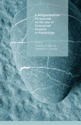 A Wittgensteinian Perspective on the Use of Conceptual Analysis in Psychology (Paperback)
