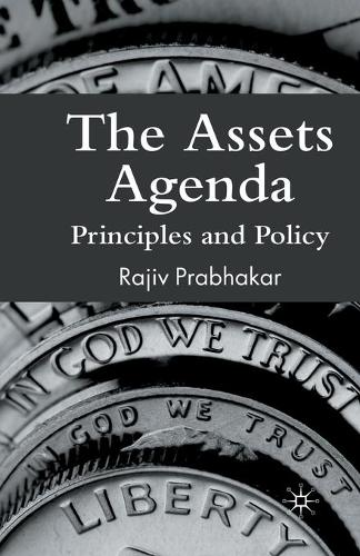 The Assets Agenda: Principles and Policy (Paperback)