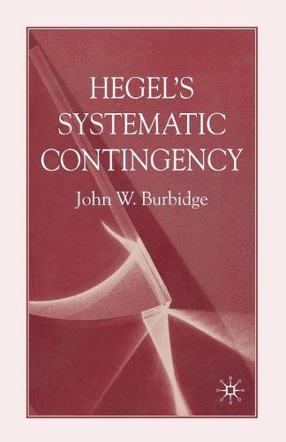Hegel's Systematic Contingency (Paperback)