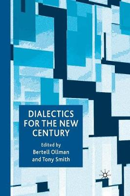 Dialectics for the New Century (Paperback)