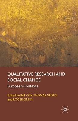 Qualitative Research and Social Change: European Contexts (Paperback)