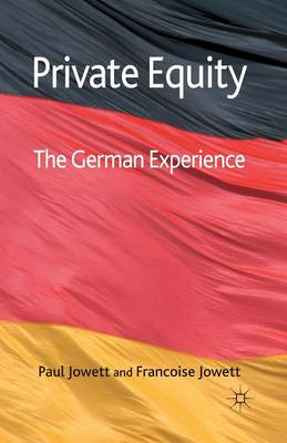 Private Equity: The German Experience (Paperback)