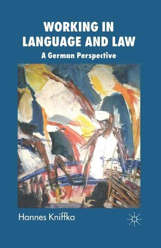 Working in Language and Law: A German Perspective (Paperback)