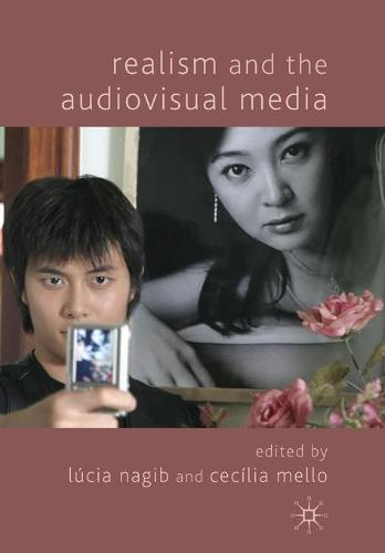 Realism and the Audiovisual Media (Paperback)