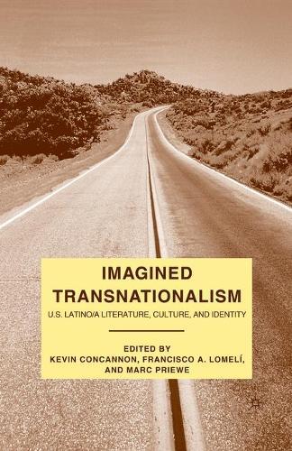 Imagined Transnationalism: U.S. Latino/a Literature, Culture, and Identity (Paperback)