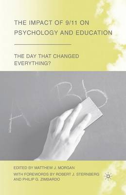 The Impact of 9/11 on Psychology and Education - The Day that Changed Everything? (Paperback)