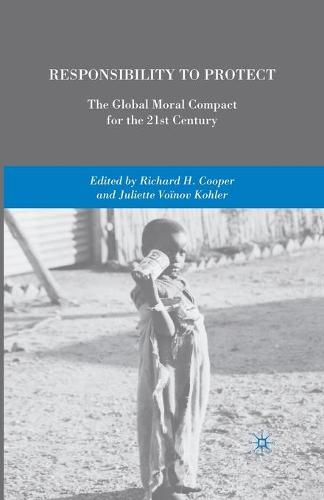 Responsibility to Protect: The Global Moral Compact for the 21st Century (Paperback)