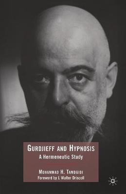 Gurdjieff and Hypnosis: A Hermeneutic Study (Paperback)