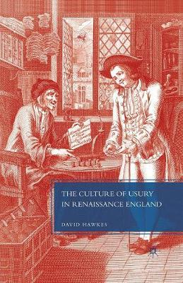 The Culture of Usury in Renaissance England (Paperback)