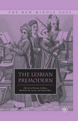 The Lesbian Premodern - The New Middle Ages (Paperback)