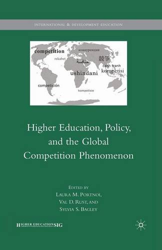 Higher Education, Policy, and the Global Competition Phenomenon - International and Development Education (Paperback)