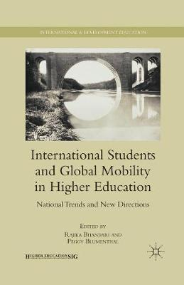 International Students and Global Mobility in Higher Education: National Trends and New Directions - International and Development Education (Paperback)