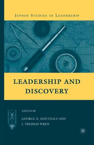 Leadership and Discovery - Jepson Studies in Leadership (Paperback)