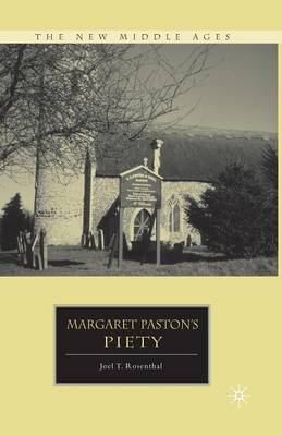 Margaret Paston's Piety - The New Middle Ages (Paperback)