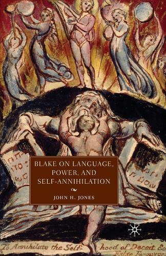 Blake on Language, Power, and Self-Annihilation (Paperback)