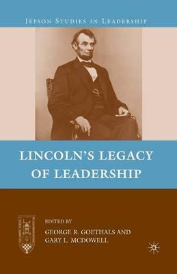 Lincoln's Legacy of Leadership - Jepson Studies in Leadership (Paperback)