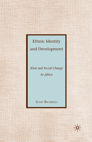 Ethnic Identity and Development: Khat and Social Change in Africa (Paperback)