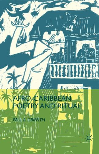 Afro-Caribbean Poetry and Ritual (Paperback)