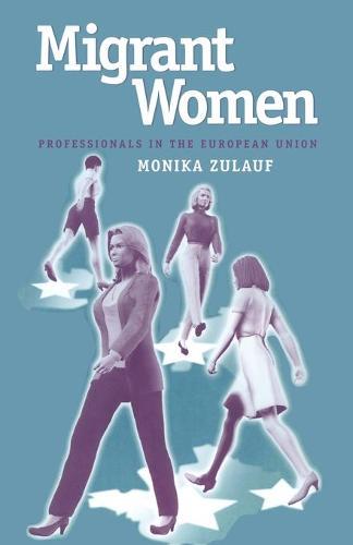Migrant Women (Paperback)