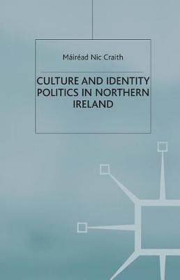 Culture and Identity Politics in Northern Ireland (Paperback)