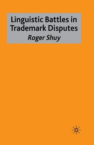 Linguistic Battles in Trademark Disputes (Paperback)