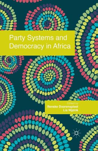 Party Systems and Democracy in Africa (Paperback)
