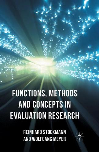 Functions, Methods and Concepts in Evaluation Research (Paperback)