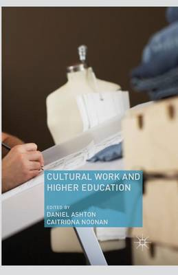 Cultural Work and Higher Education (Paperback)