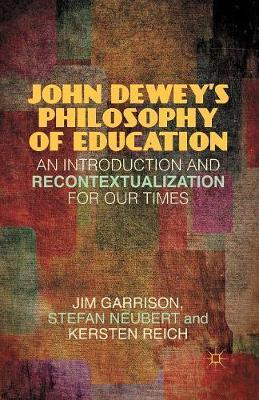 an analysis of the philosophy of john dewey