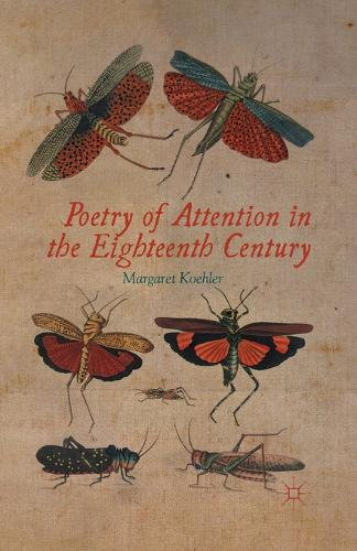 Poetry of Attention in the Eighteenth Century (Paperback)