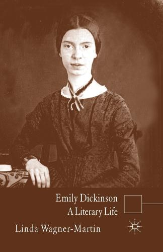 Emily Dickinson: A Literary Life - Literary Lives (Paperback)