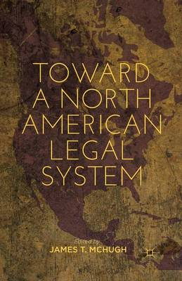 Toward a North American Legal System (Paperback)
