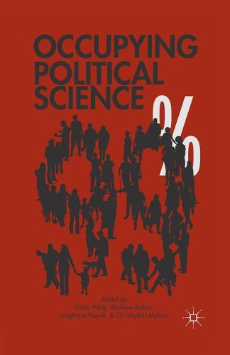 Occupying Political Science: The Occupy Wall Street Movement from New York to the World (Paperback)