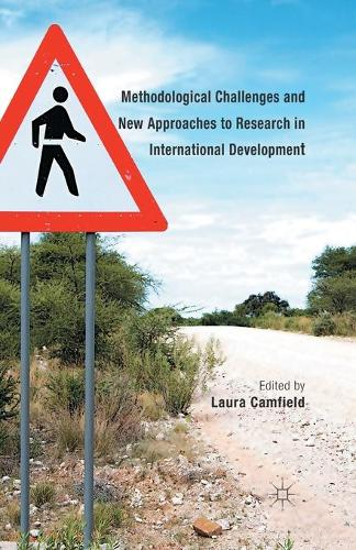 Methodological Challenges and New Approaches to Research in International Development (Paperback)