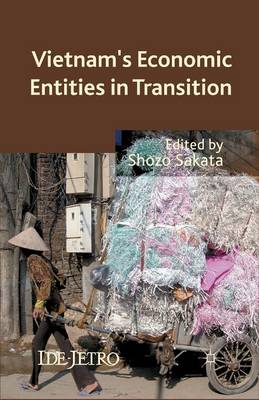 Vietnam's Economic Entities in Transition - IDE-JETRO Series (Paperback)