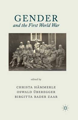 Gender and the First World War (Paperback)
