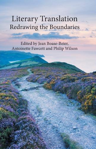 Literary Translation: Redrawing the Boundaries (Paperback)