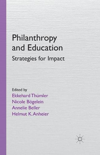Philanthropy and Education: Strategies for Impact (Paperback)