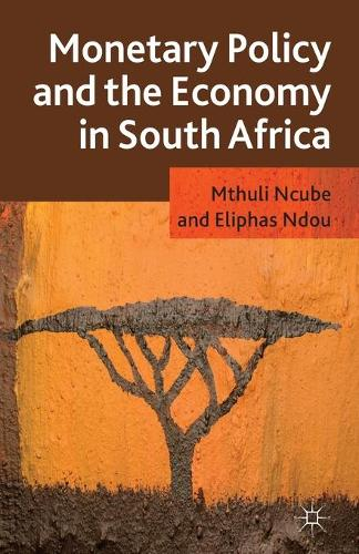 Monetary Policy and the Economy in South Africa (Paperback)