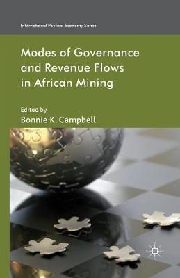 Modes of Governance and Revenue Flows in African Mining - International Political Economy Series (Paperback)