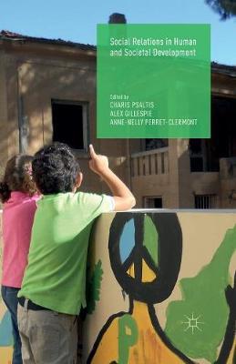 Social Relations in Human and Societal Development (Paperback)
