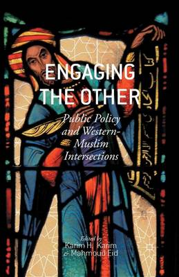 Engaging the Other: Public Policy and Western-Muslim Intersections (Paperback)