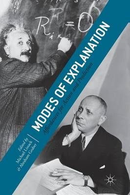 Modes of Explanation: Affordances for Action and Prediction (Paperback)